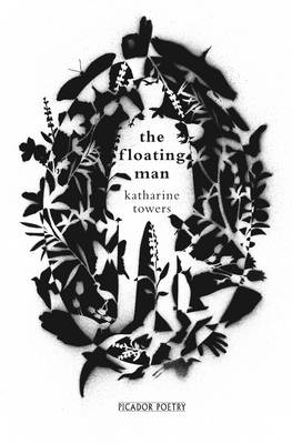 The Floating Man by Katharine Towers