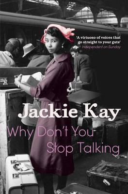 Why Don't You Stop Talking Stories by Jackie Kay