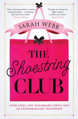 The Shoestring Club by Sarah Webb