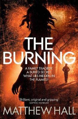 The Burning by M. R. Hall