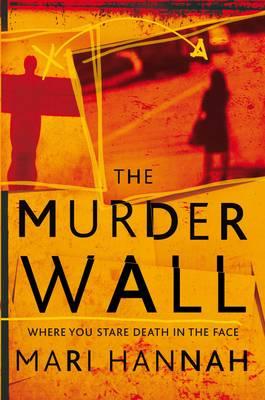 The Murder Wall by Mari Hannah