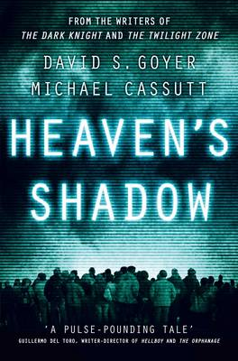 Heaven's Shadow by David S. Goyer, Michael Cassutt