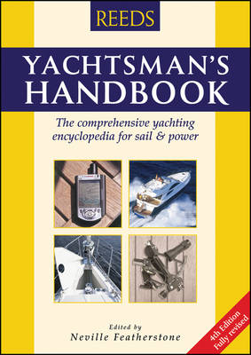 The Macmillan Reeds Yachtsman's Handbook by Neville Featherstone