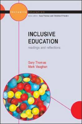 Inclusive Education Readings and Reflection by Gary Thomas, Mark Vaughan
