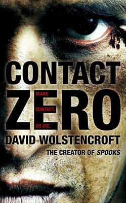 Contact Zero by David Wolstencroft