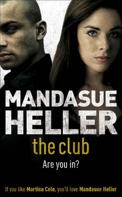 The Club by Mandasue Heller