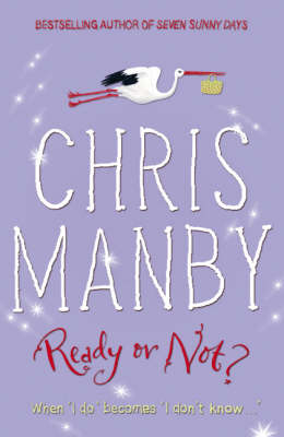 Ready Or Not? by Chris Manby