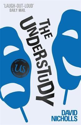 The Understudy by David Nicholls