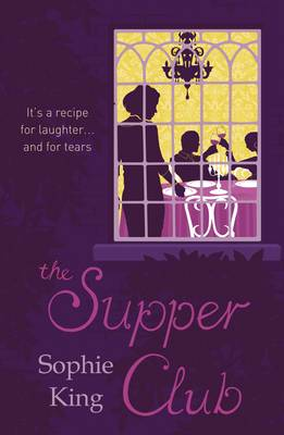 The Supper Club by Sophie King