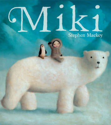 Miki by Stephen Mackey