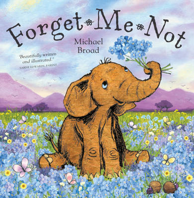 Forget Me Not by Michael Broad
