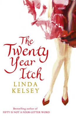 The Twenty - Year Itch by Linda Kelsey