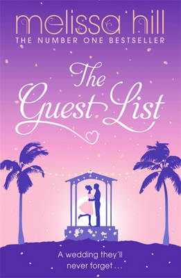 The Guest List by Melissa Hill