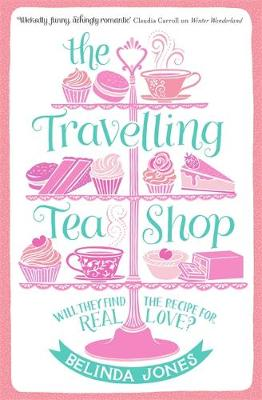 The Travelling Tea Shop by Belinda Jones