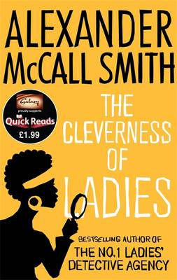The Cleverness of Ladies (Quick Reads) by Alexander McCall Smith