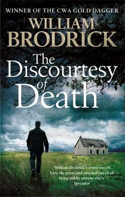 The Discourtesy of Death by William Brodrick