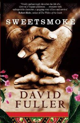 Sweetsmoke by David Fuller
