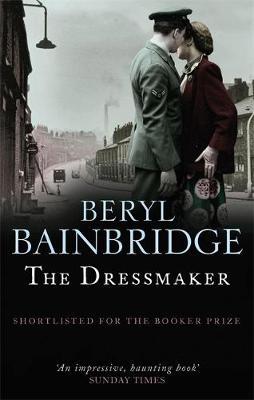 The Dressmaker by Beryl Bainbridge