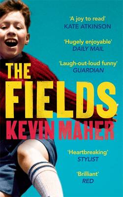 The Fields by Kevin Maher