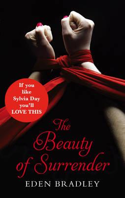 The Beauty of Surrender by Eden Bradley