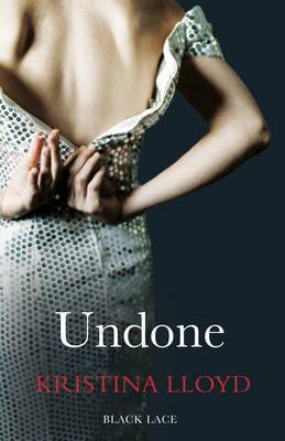 Undone by Kristina Lloyd