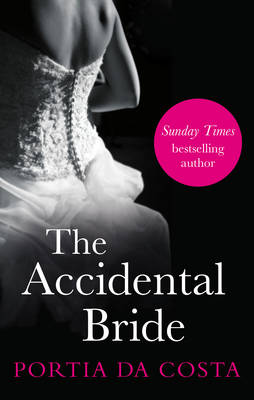 The Accidental Bride by Portia Da Costa