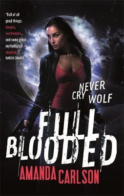 Full Blooded by Amanda Carlson