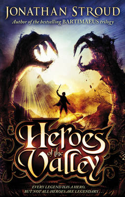 The Heroes of the Valley by Jonathan Stroud