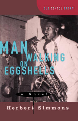 Man Walking on Eggshells by Herbert Simmons