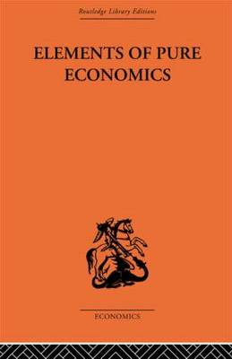 Elements of Pure Economics by Leon Walras
