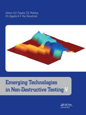 Emerging Technologies in Non-destructive Testing V by Alkiviadis S. Paipetis