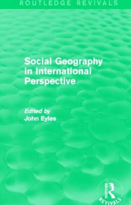 Social Geography An International Perspective by John Eyles