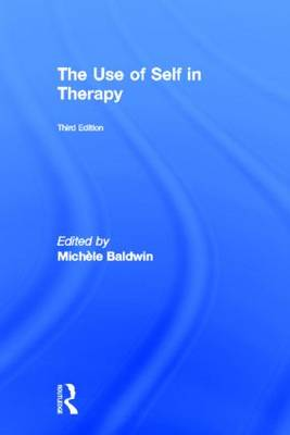 The Use of Self in Therapy by Michele Baldwin