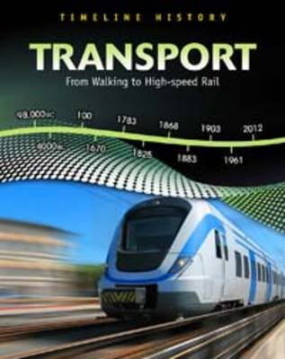Transport From Walking to High Speed Rail by Elizabeth Raum