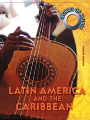 Latin America and the Caribbean by Andrew Solway