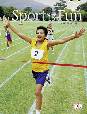 Sport is Fun (Red B) NF by Dianne Irving