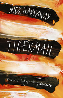 Tigerman by Nick Harkaway