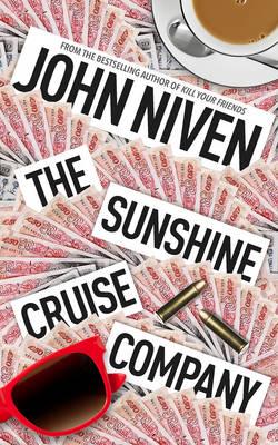 The Sunshine Cruise Company by John Niven