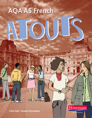 Atouts: AQA AS French Student Book by