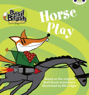 Basil Brush: Horse Play (Blue B) by Clare Robertson