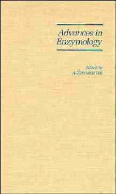 Advances in Enzymology And Related Areas of Molecular Biology by Alton Meister