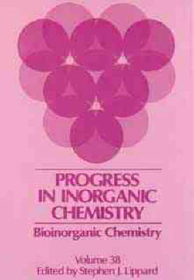 Progress in Inorganic Chemistry by Stephen J. Lippard
