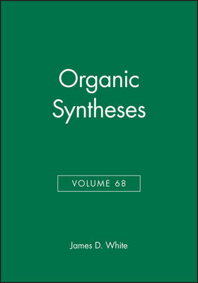 Organic Syntheses by John D. White