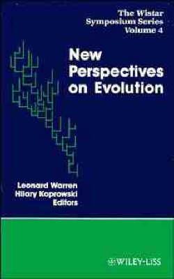 New Perspectives on Evolution Symposium Proceedings by Leonard Warren, H. Koprowski