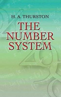 The Number System by H.A. Thurston