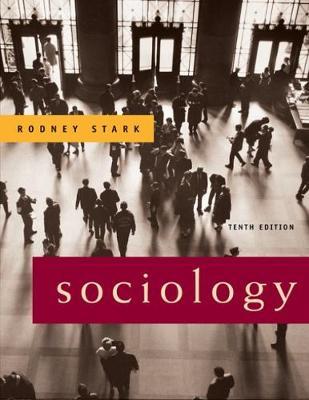 Sociology by Rodney Stark