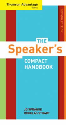 The Speaker's Compact Handbook by Jo Sprague, Stuart Douglas