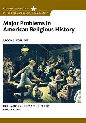 Major Problems in American Religious History by Thomas G. Paterson, Patrick Allitt