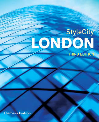 StyleCity London by Lucas Dietrich, Phyllis Richardson, Ingrid Rasmussen, Anthony Webb