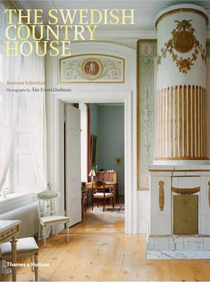 The Swedish Country House by Susanna Scherman, Ake E:son Lindman